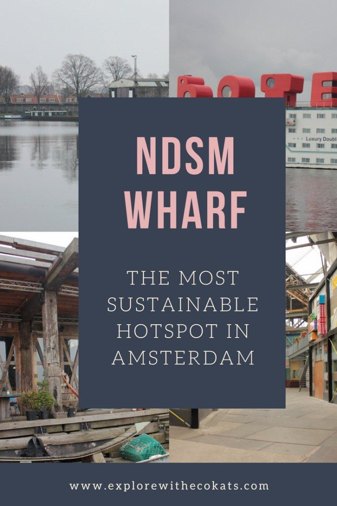 NDSM Wharf #Amsterdam #Sustainableplaces