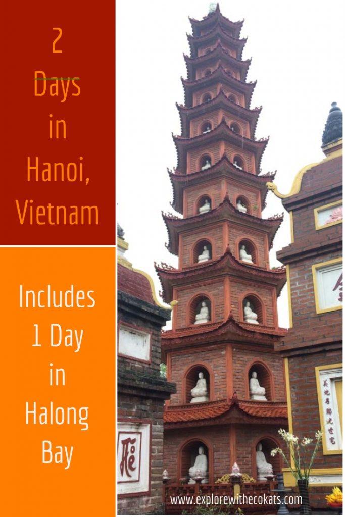 2 days in Hanoi (includes 1 day in Halong bay) #vietnam #halongbay #hanoi #hochiminh