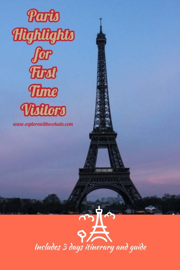 Paris Highlights for first time visitors: Guide, tips and itinerary for 3 days #france #paris #notredame #eiffeltower #sieneriver