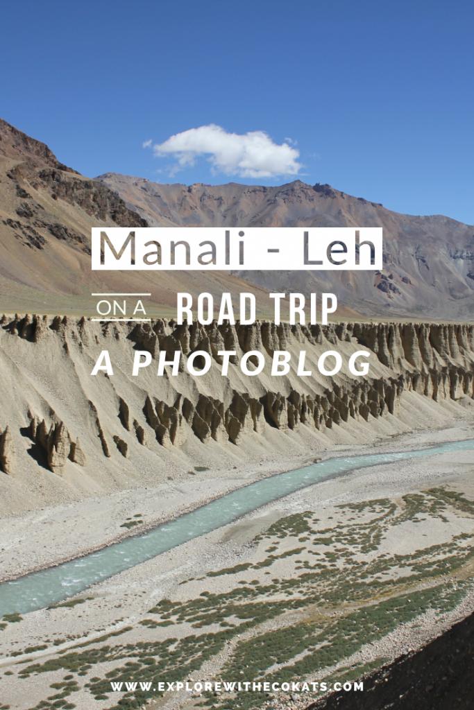 Manali - Leh road trip: A photoblog #leh #lehladakh #jammkashmir # incredibleindia