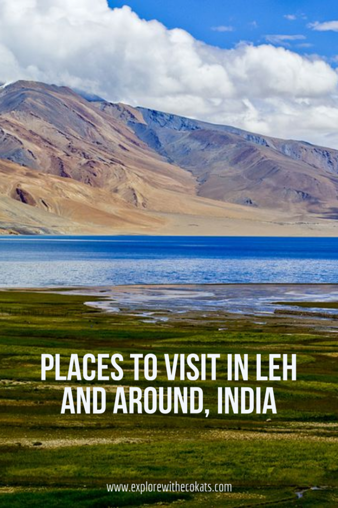 Places to visit in Leh and Around